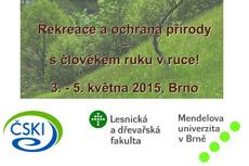 Pozvánka na konferenci Rekreace a ochrana přírody – s člověkem ruku v ruce!