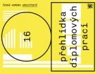 Přehlídka diplomových prací studentů architektury a příbuzných oborů – výsledky