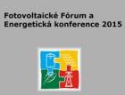 Pozvánka na Fotovoltaické fórum a Energetickou konferenci 2015