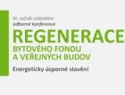 Konference Regenerace bytového fondu a veřejných budov