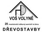 Pozvánka na odborný seminář Dřevostavby Volyně po dvacáté