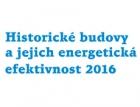 Konference Historické budovy a jejich energetická efektivnost 2016