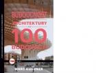 Kniha Budoucnost architektury ve 100 budovách