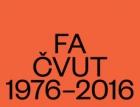 Fakulta architektury ČVUT oslaví 40 let obnovení své samostatné existence