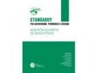 Standardy pro navrhování, provádění a údržbu