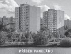 Výstava Příběh paneláku v Praze