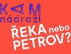 Série setkání Kam nádraží – Řeka nebo Petrov?