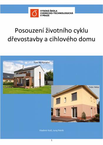 Posouzení životního cyklu dřevostavby a cihlového domu