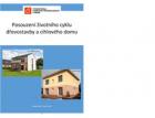 Posouzení životního cyklu dřevostavby a cihlového domu – výsledky studie
