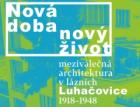 Zlínská galerie představuje meziválečnou architekturu Luhačovic