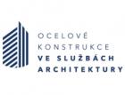 Konference Ocelové konstrukce ve službách architektury