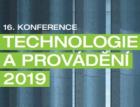 Konference Technologie a provádění 2019