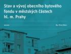 Praha má 31 tisíc bytů ve svém vlastnictví; necelých 8 % z nich je neobydlených