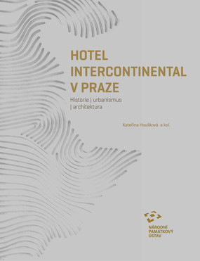 NPÚ vydal knihu o pražském hotelu Intercontinental