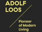 Adolf Loos – Pioneer of Modern Living