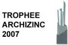 TROPHEE ARCHIZINC 2007