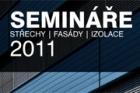 Semináře Střechy – fasády – izolace 2011
