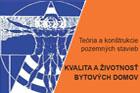 Konference Kvalita a životnost bytových domů