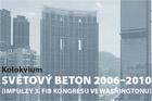 Kolokvium Světový beton 2006–2010