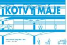 Výstava KOTVY MÁJE – České obchodní domy 1965–1975