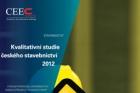 Kvalitativní studie českého stavebnictví 2012