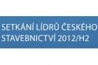 Setkání lídrů českého stavebnictví 2012/H2