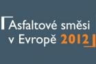 Workshop Asfaltové směsi v Evropě 2012