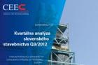 CEEC Research: Kvartální analýza slovenského stavebnictví 3Q/2012