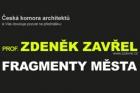 Přednáška architekta Zdeňka Zavřela Fragmenty města
