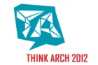 THINK ARCH 2012