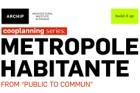 Obyvatel metropole: Od veřejného ke společnému – přednáška francouzského architekta Djamela Klouche