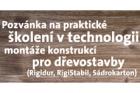Praktická školení Rigips v technologii montáže konstrukcí pro dřevostavby