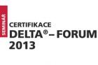 Pozvánka na 16. ročník semináře Certifikace DELTA® – FORUM 2013