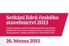 Pozvánka na Setkání lídrů českého stavebnictví 2013
