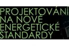 Pozvánka na konferenci Projektování na nové energetické standardy