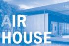 Výstava AIR HOUSE – POZOR STAVBA! v Národní technické knihovně