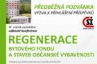 Uzávěrka přihlášek příspěvků na konferenci Regenerace bytového fondu