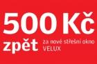 500 korun zpět za nové střešní okno Velux