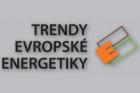 Konference Trendy evropské energetiky – závěrečná zpráva