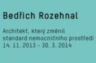 Výstava Bedřich Rozehnal – architekt, který změnil standard nemocničního prostředí
